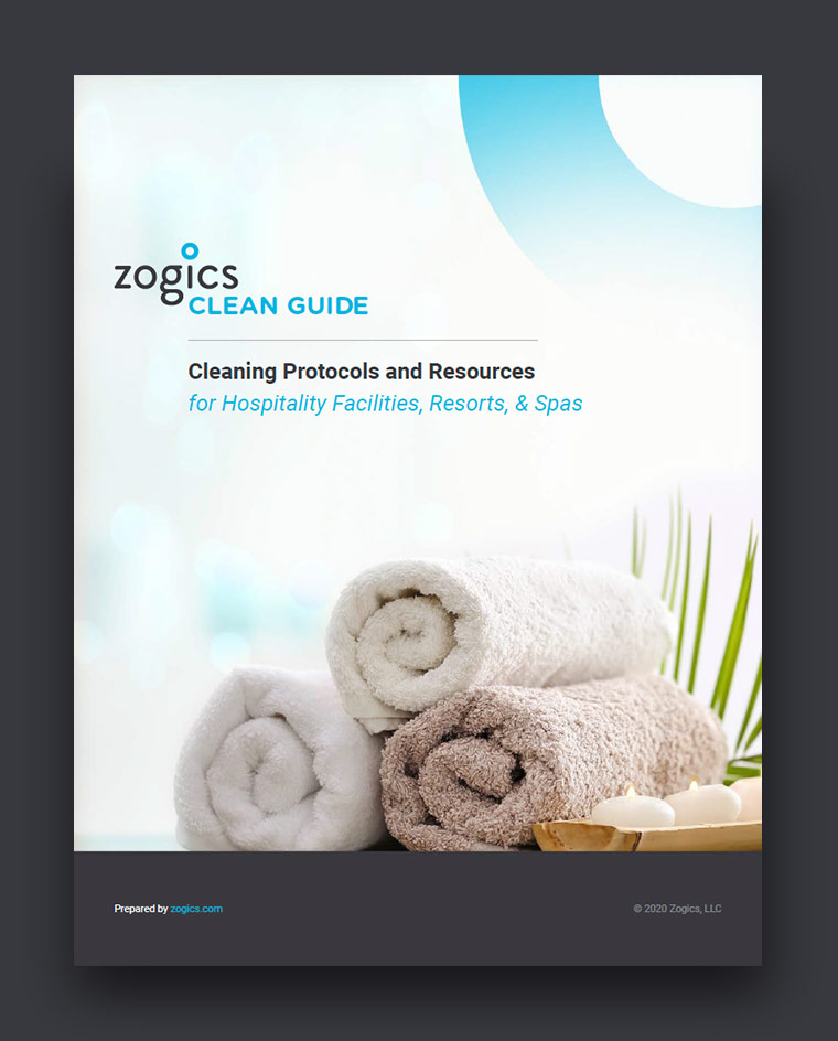Download the Zogics Clean Guide for Hospitality Facilities